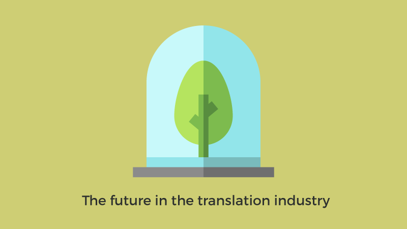 The future in the translation industry
