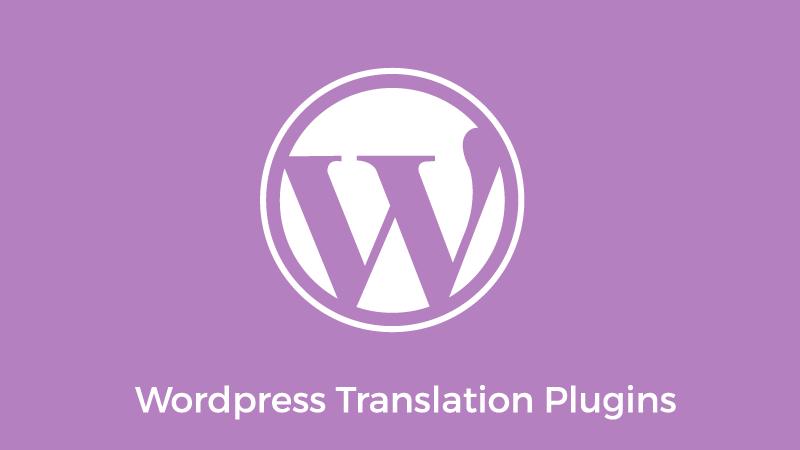 7 Best Translation Plugins for Your WordPress Website